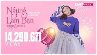 Ngưng làm bạn (#ngunglamban) | Hoàng Yến Chibi & TINO ft. KOP | Official MV 4K | Nhạc trẻ hay