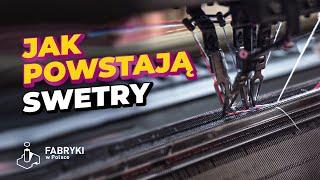 Jak Powstają Swetry? - Fabryki W Polsce