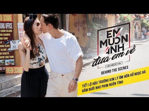 Tiết lộ hậu trường #EMADEV Kim Lý ôm hôn Hồ Ngọc Hà đắm đuối như phim ngôn tình