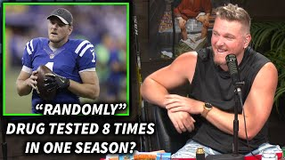 Pat McAfee Was Drug Tested 8 Times In 1 Season with the Colts