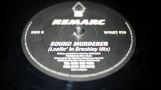 Remarc - Sound Murderer - White House Records - WYHS 035 (1994)