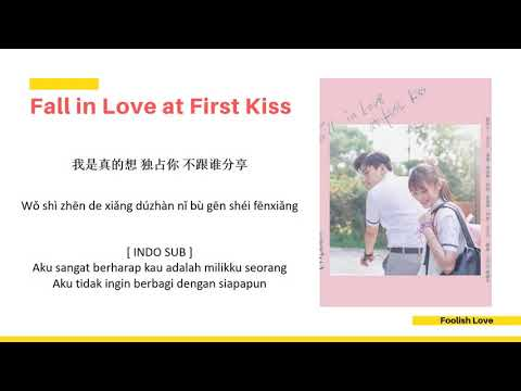 [INDO SUB] Lala Hsu - Foolish Love Lyrics | Fall In Love At First Kiss OST