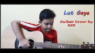 Lut Gaye By Rik Thumb