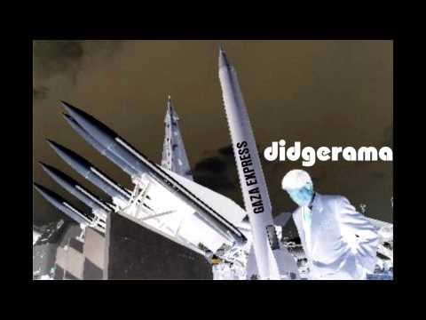 DIDGERAMA  Gaza Express