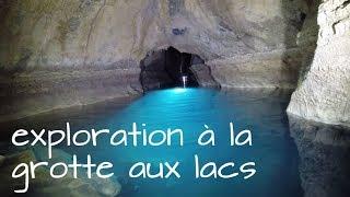 Grotte aux lacs