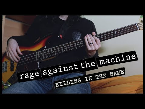 Rage Against The Machine - Killing In The Name (Bass Tab) (Play Along Tabs In Video)