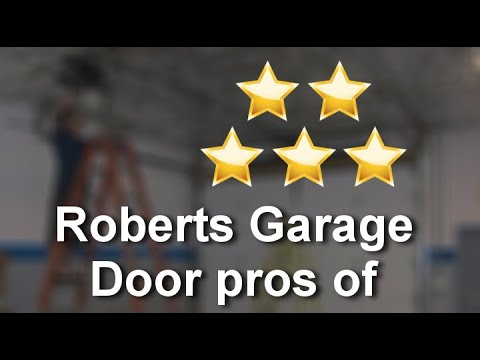 Roberts Garage Door Professionals Of Chicago ChicagoAmazingFive Star Review  By Grace Z.