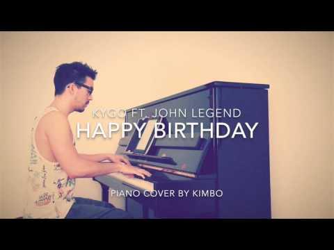 Kygo Ft. John Legend - Happy Birthday (Piano Cover + Sheets)