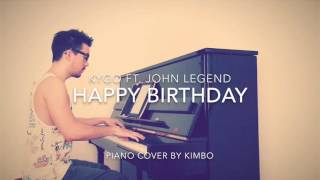 Kygo ft. John Legend - Happy Birthday (Piano Cover + Sheets)