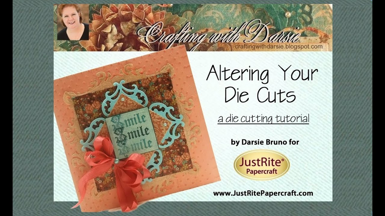 Papercraft JustRite Papercraft A Die Cutting Tutorial by Darsie Bruno
