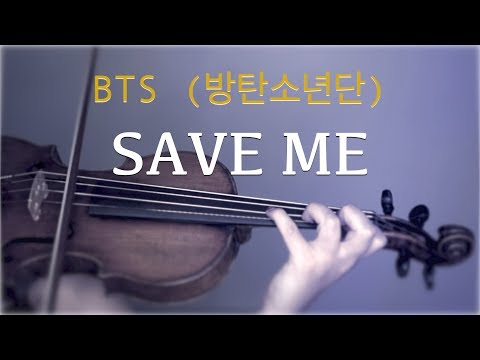 BTS (방탄소년단) - Save Me For Violin And Piano (COVER)