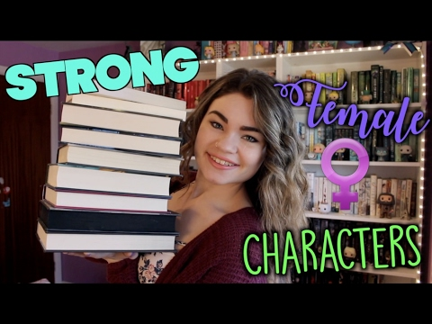 Recommended Reads  Strong Female Characters!
