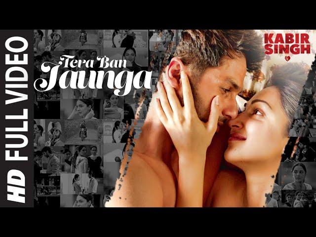 Full Song:Tera Ban Jaunga   Kabir Singh   Shahid K, Kiara A, Sandeep V   Tulsi Kumar, Akhil Sachdeva