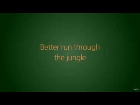 Run Through the Jungle | Creedence Clearwater Revival | Lyrics ☾☀