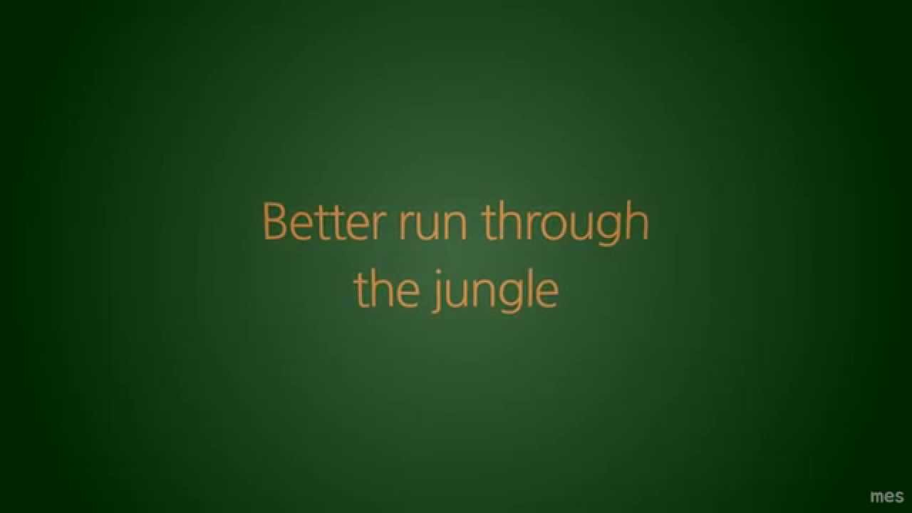 Running through the jungle song-4112