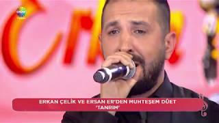Tanrım Nerden Sevdim - Ersan Er & Erkan Çelik (CANLI PERFORMANS)