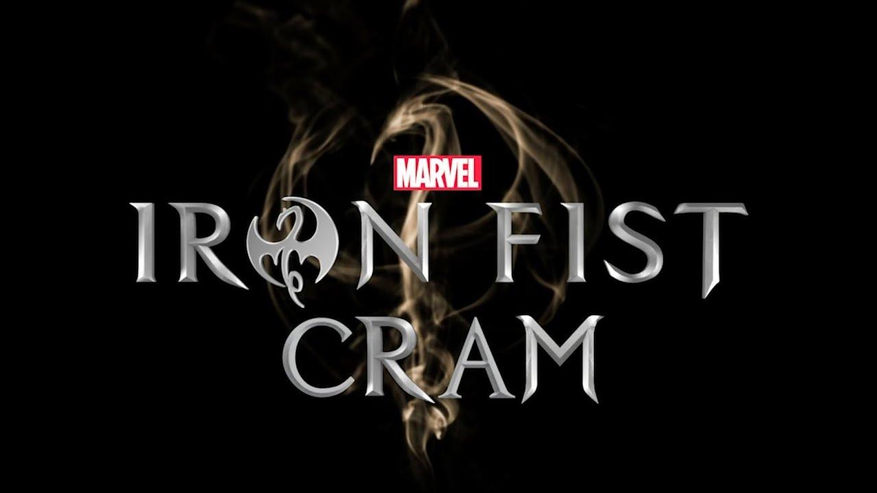 Iron Fist Season 2 CRAM!
