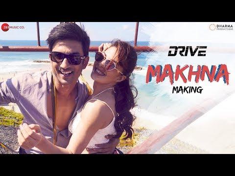 Making Of Makhna Drive  Sushant Singh Rajput & Jacqueline Fernandez