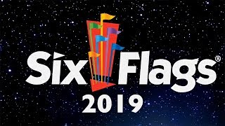 Six Flags Theme Parks 2019 Annoucements ALL Rides & Roller Coasters