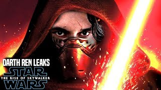 Darth Ren In The Rise Of Skywalker! HUGE Leaks Revealed (Star Wars Episode 9)