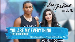 Gambar cover Fitri Carlina - You Are My Everything feat. Lil AK (Live Recording)