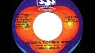 Georgia Morning Dew by Johnny Adams on 1969 SSS International 45 rpm record.