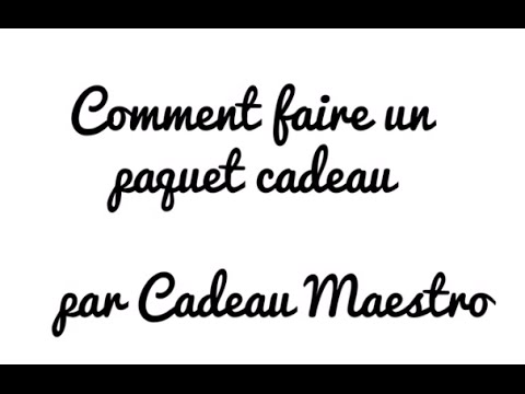 Comment r aliser un paquet cadeau youtube - Comment faire un paquet cadeau ...