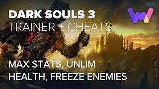 Dark Souls 3 Trainer +20 | Infinity (Ft. Unlimited Health, Max Stats, Freeze Enemies)