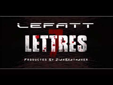 LEFATT // 7LETTRES // PROD ZIAN // 2k15