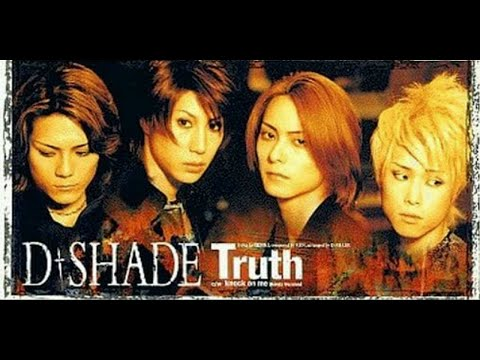 D-SHADE [Truth] MV