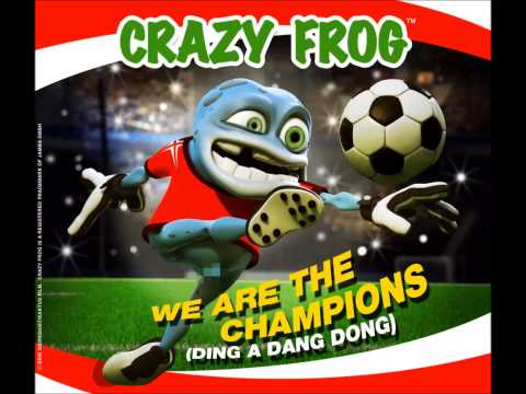 we are the champions (fast) Crazy frog