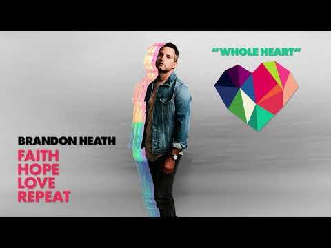 Brandon Heath - Whole Heart (Official Audio)