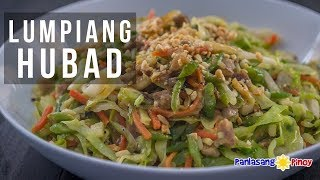 How to Cook Lumpiang Hubad