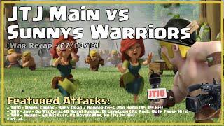 Clash of Clans -- War Recap -- JTJ Main vs Sunnys Warriors -- 07/03/16