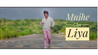 Mujhe chu Liya - George Kerketta Mp3 Song Download