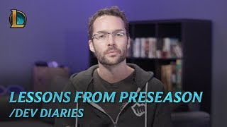 Lessons from Preseason | /dev diary - League of Legends