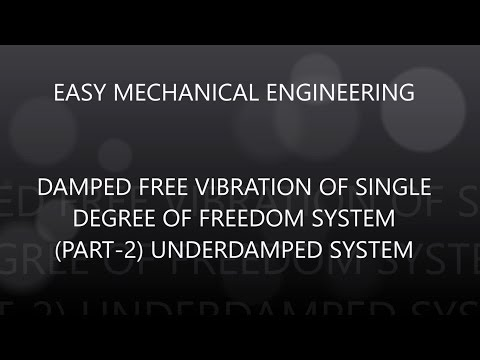 Damped free vibrations of single degree of freedom systems (part-2) under-damped system