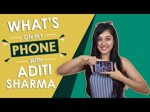 What's On My Phone With Aditi Sharma | Exclusive | Phone Secrets Revealed