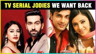Nakuul Surbhi, Zain Aditi, Shaheer Erica | TV Couples We Want Back ON SCREEN