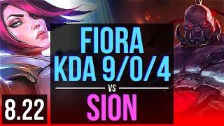 FIORA vs SION (TOP)   KDA 9/0/4, 69% winrate, Legendary   Korea Master   v8.22