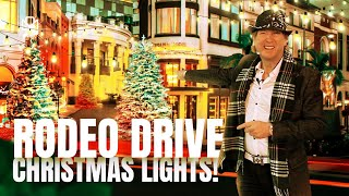 RODEO DRIVE CHRISTMAS LIGHTS IN BEVERLY HILLS!
