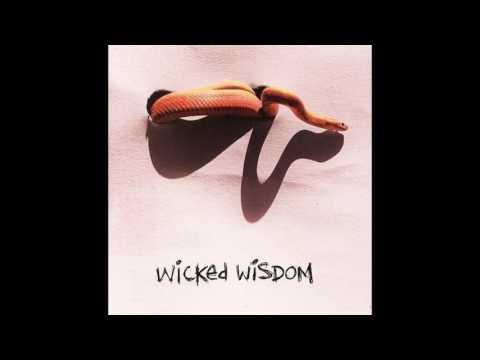 WICKED WISDOM -