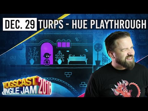 HUE PLAYTHROUGH w/ TURPS - YOGSCAST JINGLE JAM - 29th December 2016