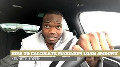 Real Estate TIP #3: How to calculate maximum loan amount