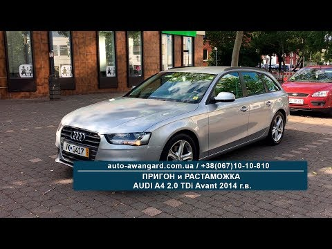 Audi A4 2.0 TDi Avant 2014 | Растаможка по новому