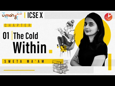 The Cold Within By James Patrick Kinney Explained | ICSE Class 10 English Poem Umang 2020 | Vedantu