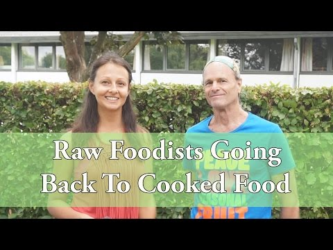 Raw Foodists Going Back To Cooked Food: With Dr. Douglas Gra