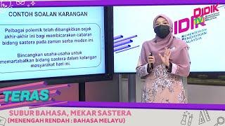 Teras (2021) | Menengah Rendah: Bahasa Melayu Subur Bahasa, Mekar Sastera