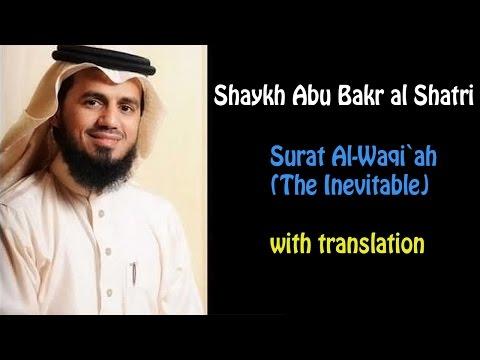 Shaykh Abu Bakr Al Shatri - Surat Al-Waqi`ah (The Inevitable)