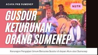 Ceramah Gusdur di Sumenep | Wildan Madura